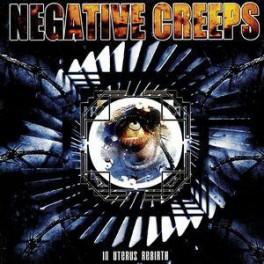 NEGATIVE CREEPS - In Uterus Rebirth - CD