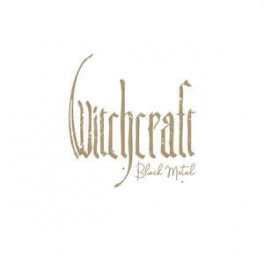 WITCHCRAFT - Black Metal - LP Gatefold