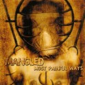 MANGLED - Most Painful Ways - CD