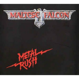 MALTESE FALCON - Metal Rush - CD Digi
