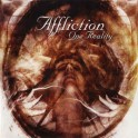 AFFLICTION - One Reality - CD