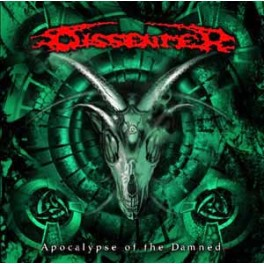 DISSENTER - Apocalypse Of The Damned - CD