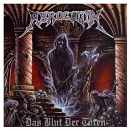ABROGATION - Das blut der toten - CD