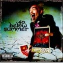 40 BELOW SUMMER - Invitation To The Dance - CD