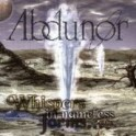 ABDUNOR - Whispers In Nameless Forms... - Mini CD
