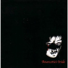 ANARCOTICI - Iride - CD