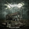 ABORTED - The Archaic Abattoir - CD Digi