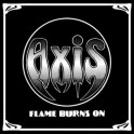 AXIS - Flame burns on - LP