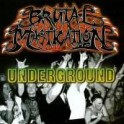 BRUTAL MASTICATION - Underground - CD