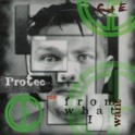 C OF E - Protect me from what I want - CD