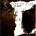 CARRIER FLUX - In Waste - CD