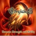 CHRYSALIS - Between strenght and frailty - Mini CD