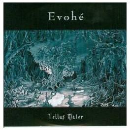 EVOHE - Tellus Matter - CD