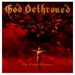 GOD DETHRONED - The Grand Grimoire - CD