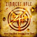 ZIMMERS HOLE - When you were shouting at the devil - CD