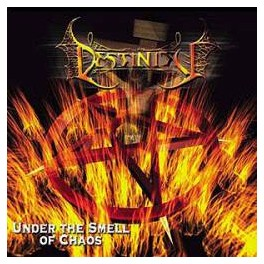 DESTINITY - Under The Smell Of Chaos - CD