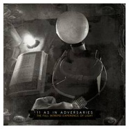 11 AS IN ADVERSARIES - The Full Intrepid Experience Of Light CD