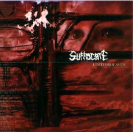 SUFFOCATE - Lust for heaven - CD