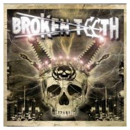 BROKEN TEETH - Electric - CD