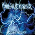 VHALDEMAR - I made my own hell - CD
