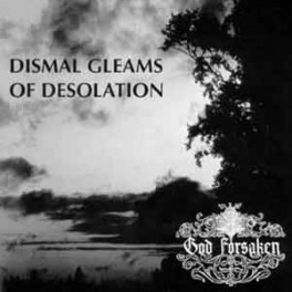 GOD FORSAKEN - Dismal gleams of Desolation - LP