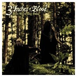 3 INCHES OF BLOOD - Here Waits Thy Doom - CD