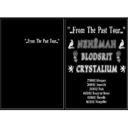 ADIPOCERE - From the Past Tour : Nehemah Crystalium Blodsrit - SC XL