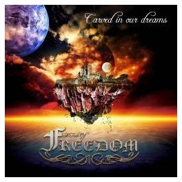 A TASTE OF FREEDOM - Carved In Our Dreams - CD Digi