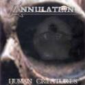 ANNULATION - Human Creatures - CD