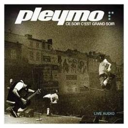 PLEYMO - Ce Soir C'est Grand Soir - LIVE - CD
