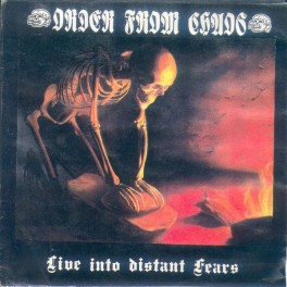 """ORDER FROM CHAOS - Live Into Distant Fears - 7""""Ep Live Occasion"""