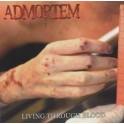 ADMORTEM - Living through blood - CD
