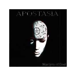 APOSTASIA - Martyrs of God - CD