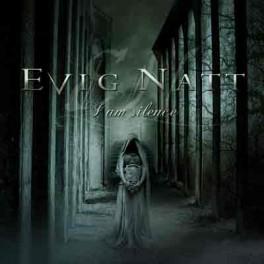 EVIG NATT - I am silence - CD Digi