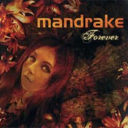 MANDRAKE - Forever - CD