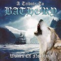 A TRIBUTE TO BATHORY - Wolves Of Nordland - CD