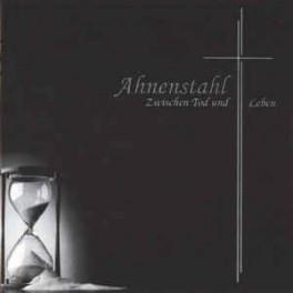 AHNENSTAHL - Zwischen Tod Und Leben - CD