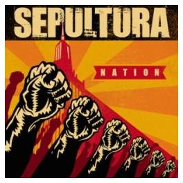 SEPULTURA - Nation - CD