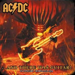 AC/DC - ... And There Was Guitar! In Concert Maryland 1979 - CD Digisleeve Occasion