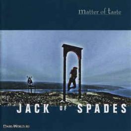 MATTER OF TASTE - Jack Of Spades - CD