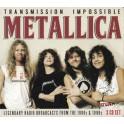 METALLICA - Transmission Impossible - 3-CD Digi