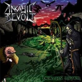 ARKAYIC REVOLT - Death's River - CD