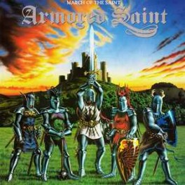 ARMORED SAINT - March Of The Saint - CD