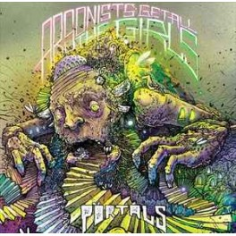 ARSONISTS GET ALL THE GIRLS - Portals - CD
