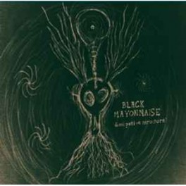 BLACK MAYONNAISE - Dissi Pative Structure - LP Green Clear