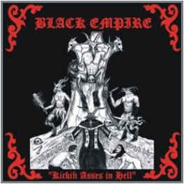 BLACK EMPIRE - Kickin' Asses In Hell - CD