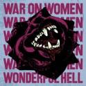 WAR ON WOMEN - Wonderful Hell - LP Blanc