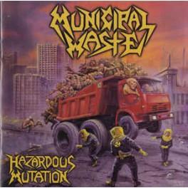MUNICIPAL WASTE - Hazardous Mutation - CD Digipack