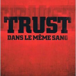 TRUST - Dans Le Même Sang - CD