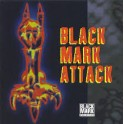 BLACK MARK ATTACK - Vol.1 - CD